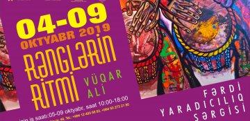 """Rəssam Vüqar Əlinin """"Rənglərin ritmi"""" adlı fərdi sərgisi açılacaq"""