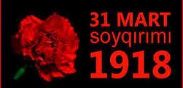 31 mart soyqırımına və faciələrə gedən yol
